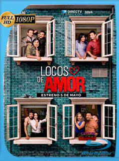 Locos de amor 2016 HD [1080p] Latino [GoogleDrive] Dizon