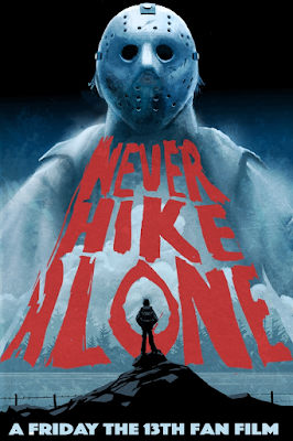 Never Hike Alone - A Friday the 13th Fan Film