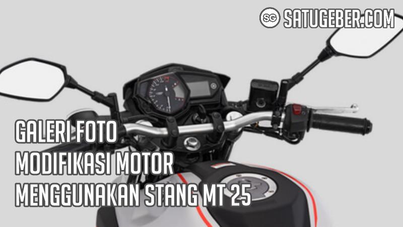 gambar Motor pakai stang MT 25