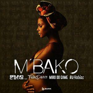 Bruno G-Star Feat. Fábio Dance, Miro Do Game & Dj Habias - Mbako