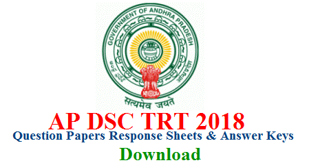 Andhra Pradesh Govt Teachers Recruitment Notification 2018 Download Question Papers Response Sheets and Answer Keys are avaialble at www.apdsc.in AP DSC Website is updating AP TET cum TRT AP DSC Details accurately time to time. Computer Based Recruitment Exam for AP DSC 2018 have strated on 24.12.2018 and Releasing officials Question Papers Response Sheets Answer Keys on the same day. Candidates those attended the CBT Exam they may Download Answer Keys Response Sheets and Question Papers here at www.apdsc.in ap-dsc-trt-question-papers-response-sheets-answer-keys-download