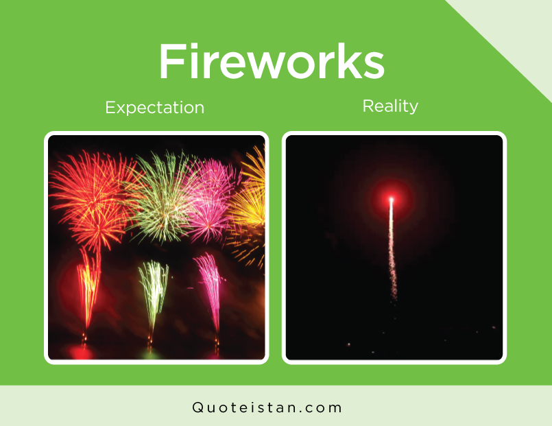 Expectation vs Reality: Fireworks