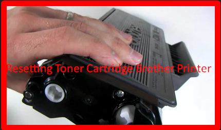 Resetting Toner Cartridge Brother Printer