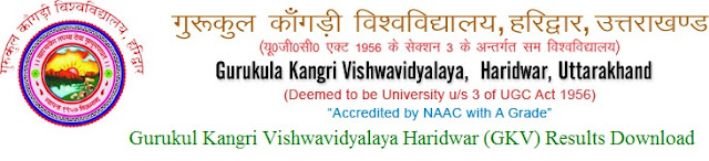 Gurukul Kangri Vishwavidyalaya Haridwar (GKV) Results 2017 Download at www.gkv.ac.in