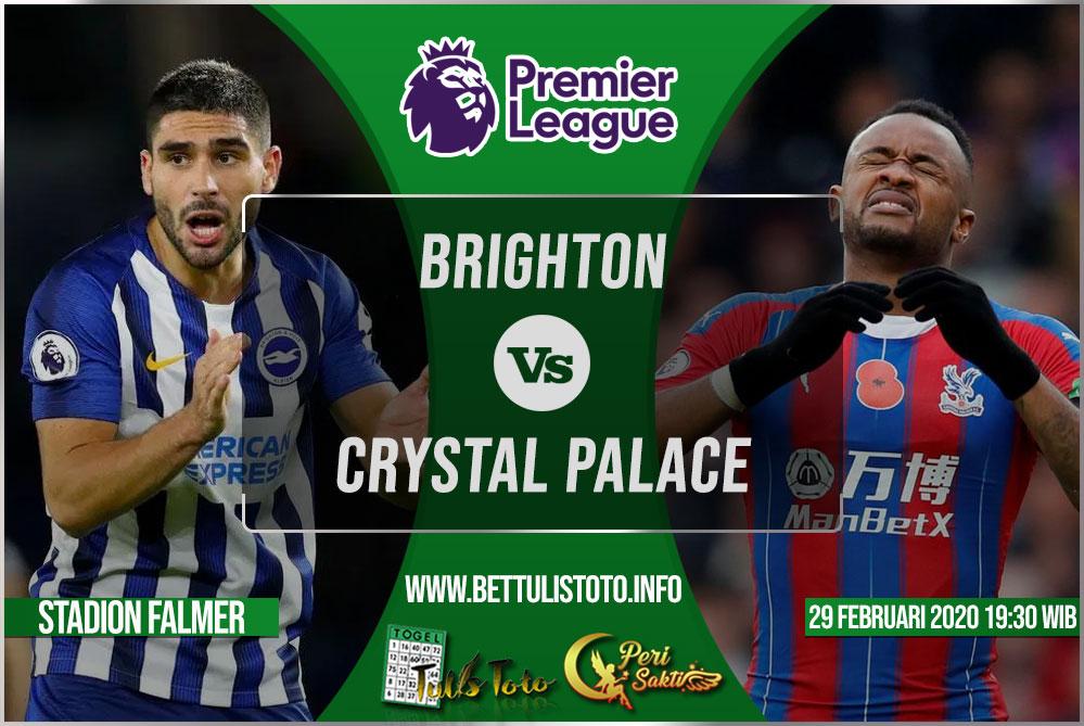 Prediksi Brighton vs Crystal Palace 29 Februari 2020