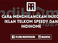 Cara Menghilangkan Inject Iklan Telkom Speedy dan Indihome