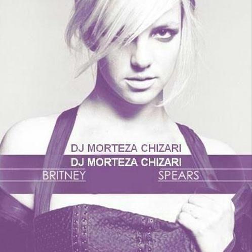 Britney Spears - I Wanna Go (DJ MorTeza Chizari Remix)