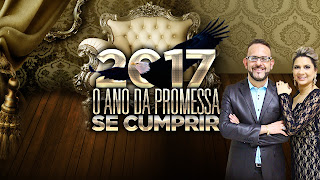 Cartaz 2017 O Ano da Promessa se Cumprir Ministério Ato Profético Apostolo Israel Santos e Bispa Claudia Santos