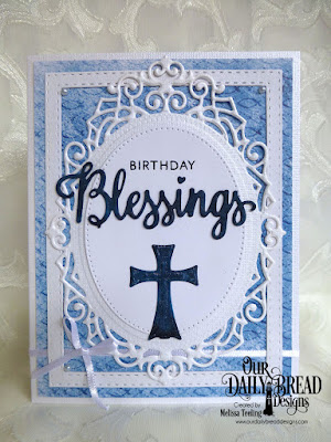 Our Daily Bread Designs Stamp/Die Duos: Many Blessings, Our Daily Bread Designs Paper Collection: Christian Faith, Our Daily Bread Designs Custom Dies: Ornamental Crosses, Ornate Ovals, Double Stitched Rectangles, Pierced Ovals