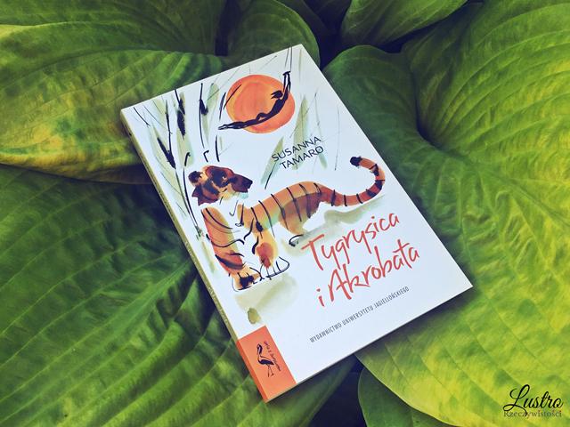 Niezwykła baśń filozoficzna – Tygrysica i Akrobata
