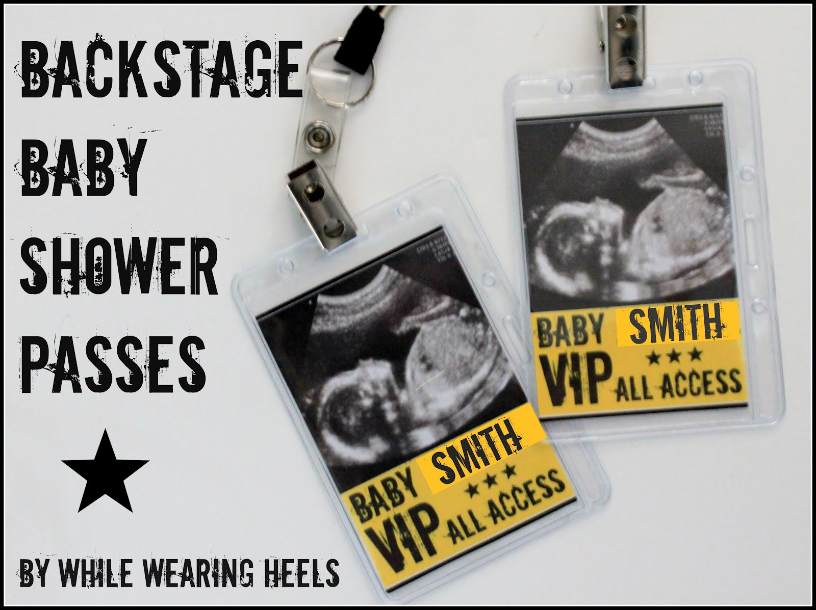 While Wearing Heels: Baby Shower Backstage Passes