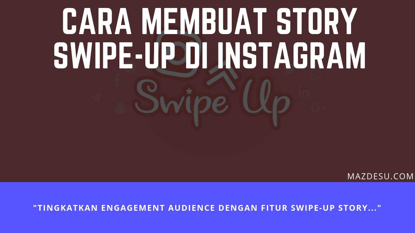 Cara Membuat Swipe-up Story di Instagram