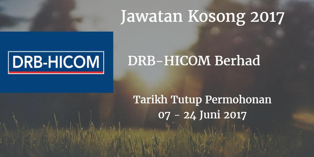 Jawatan Kosong DRB-HICOM Berhad 07 - 24 Juni 2017