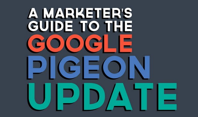 A Marketer's Guide to the Google Pigeon Update