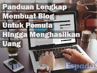 [Panduan] Tutorial Lengkap Membuat Blog Hingga Sukses