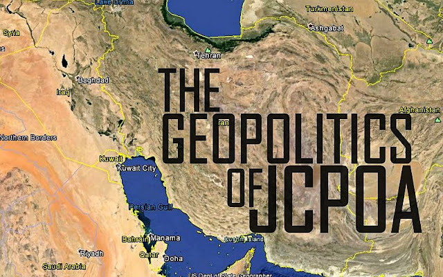 OPINION | The Geopolitics of JCPOA