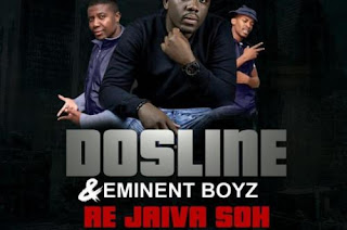 Dosline, Eminent Boyz – Re Jaiva Soh (Original Mix)