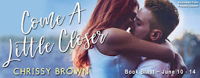 Come A Little Closer – 12 June