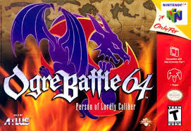 Ogre Battle 64 Person of Lordly Caliber roms n64