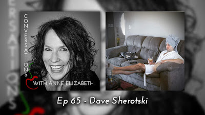 Conversations with Anne Elizabeth Podcast featuring guest Dave Sherotski