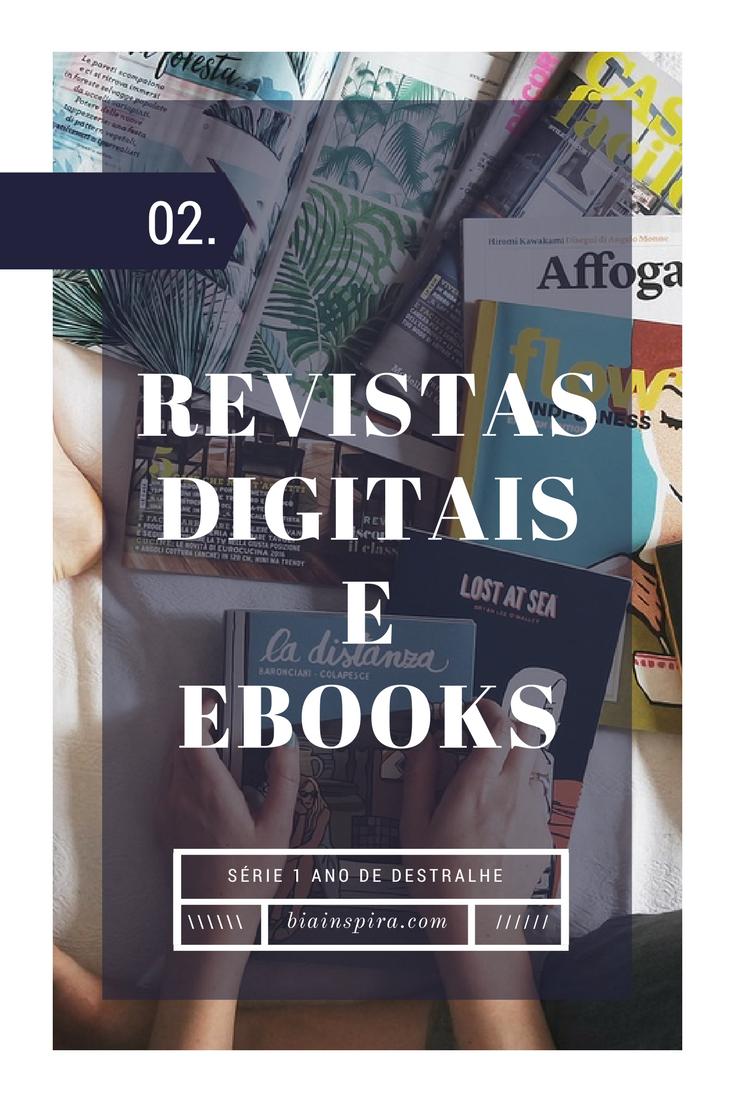 Semana 2: Revistas e Livros Digitais (ebooks) - Série 1 ano de destralhe