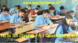 FA 1 CCE Question Papers 2017 - 1st, 2nd, 3rd, 4th, 5th Class Formative 1 for Primary School Project Works