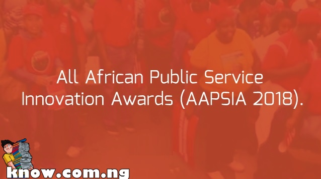 How To Apply For The All African Public Service Innovation Awards (AAPSIA 2018)