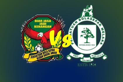 Live Streaming KEDAH Vs MELAKA #Liga Super Malaysia 2019 #LS14