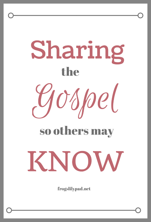 Sharing the Gospel with Others