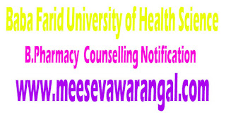 Baba Farid University of Health Science B.Pharmacy Course (Session 2016-17) IInd Counselling Notification
