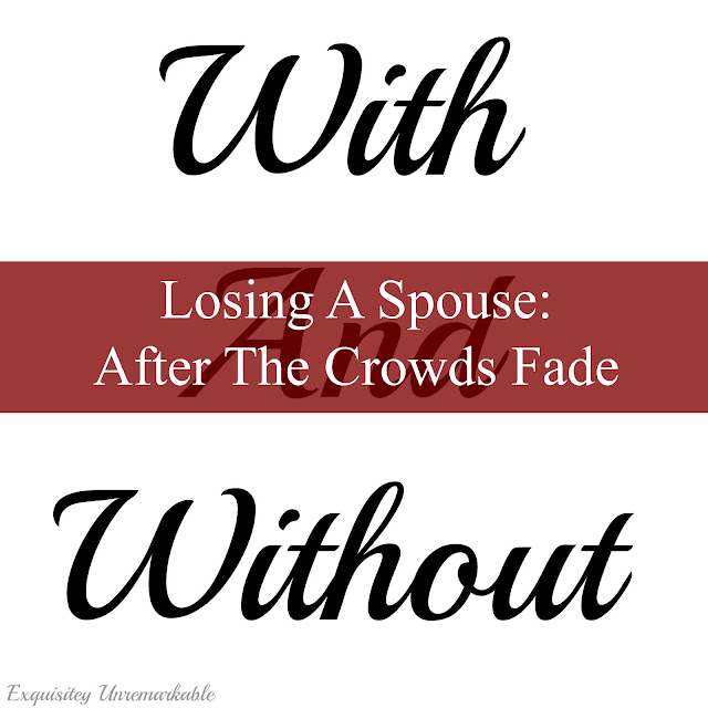 With and Without Losing A Spouse: After The Crowds Fade