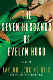 Weekend Reading: The Seven Husband of Evelyn Hugo by Taylor Jenkins Reid