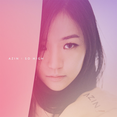 [Single] Azin – So High