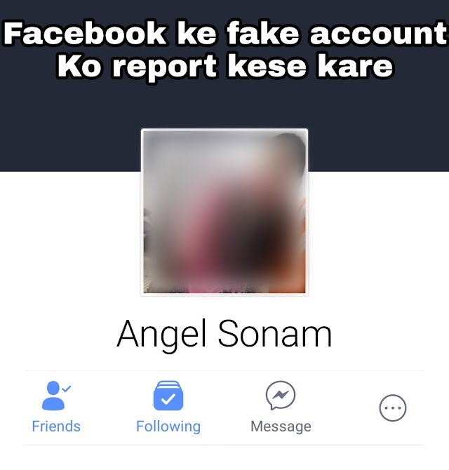 Facebook me fake account ki Report kaise kare apni Android phone se .