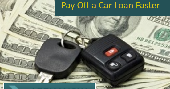 6 Simple Strategies for How to Pay Off a Car Loan Faster ...