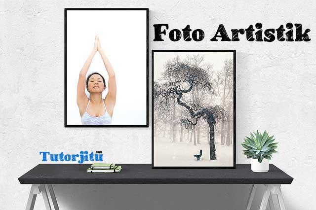 Membuat Foto Artistik