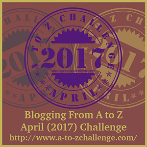 The Uniquely Maladjusted But Fun blog is in the #AtoZchallenge 2017 with an April Holiday theme