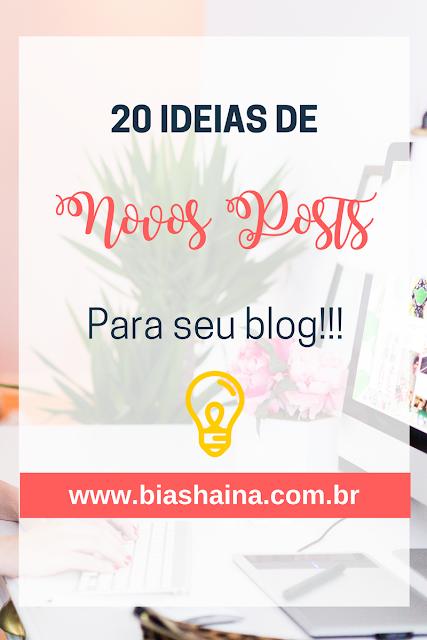 20 Idéias Para Posts