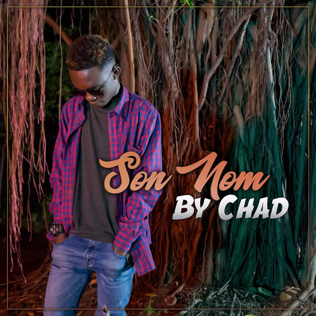 Download Video | Chad - Son nom (Official music Video )