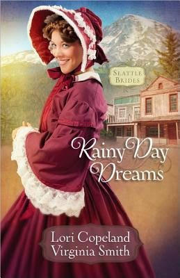 Rainy Day Dreams by Lori Copeland and Virginia Smith