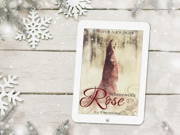 [REZENSION] Schneeweiße Rose - Ein Wintermärchen