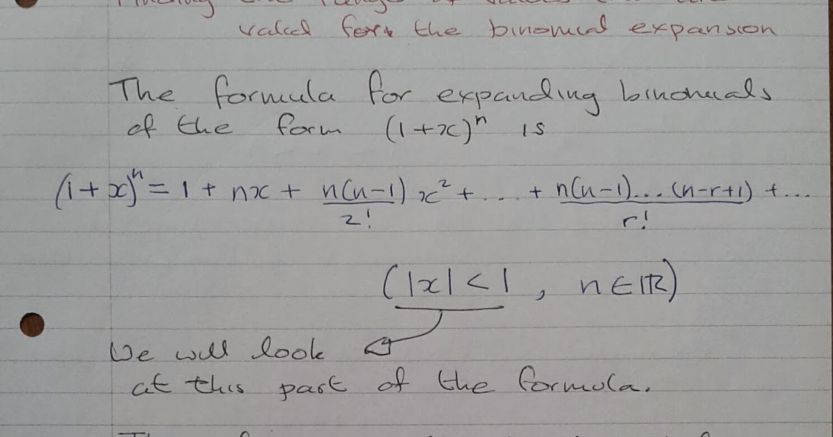 A Level Maths Notes: A2 Binomial Expansion: values of x