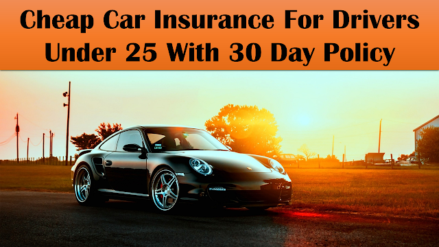 Car Insurance For Drivers Under 25 Cheap Auto Insurance Quotes For