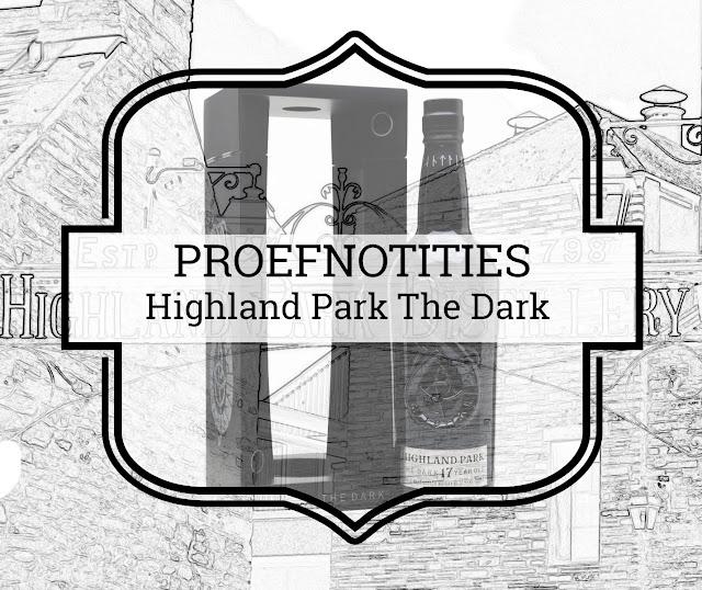 A Tasty Dram proefnotities Highland Park The Dark