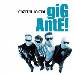 Capital Inicial – Gigante (2004) CD Completo