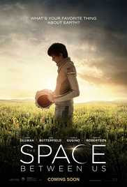 Watch The Space Between Us Movie Online Free