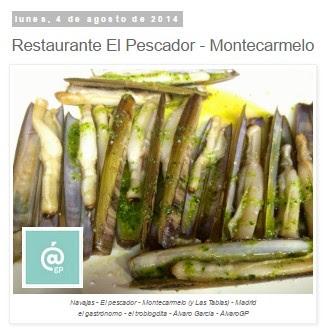 Lo + leído en el troblogdita - abril 2016 - ÁlvaroGP - el troblogdita - Restaurante El Pescador - Montecarmelo
