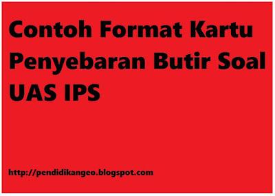 Contoh Format Kartu Penyebaran Butir Soal UAS IPS