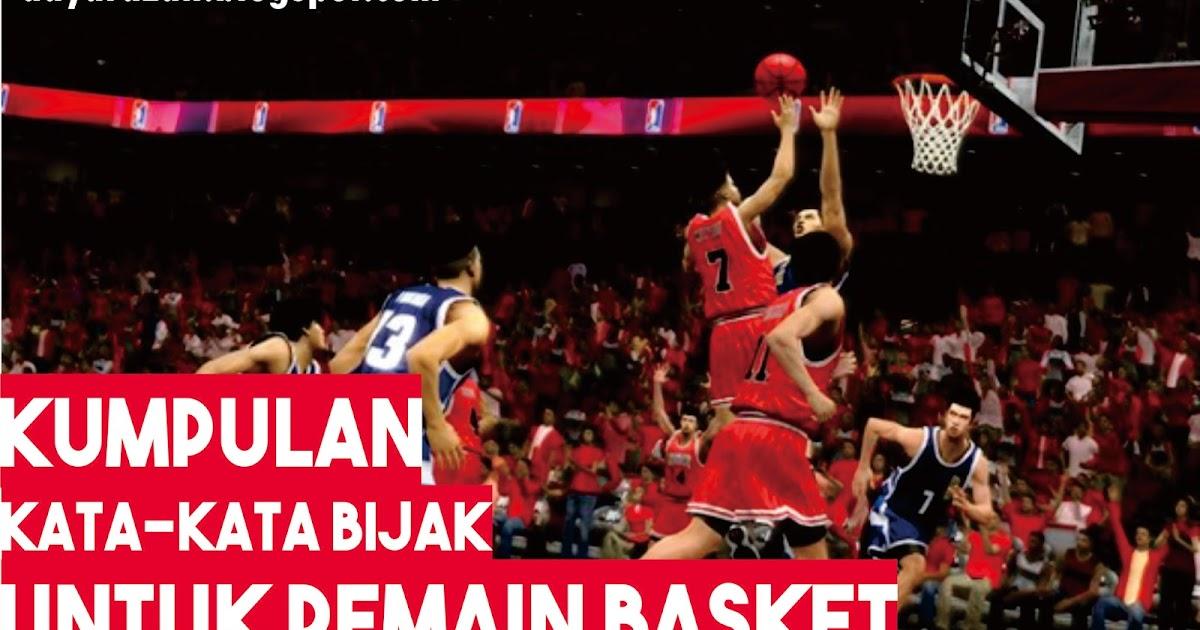 Kumpulan Kata Bijak Untuk Pemain Basket Adya Razan