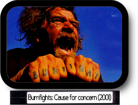 Bumfights: A cause for concern (vol. 1)